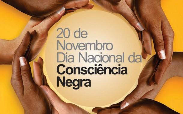 20 de Novembro: Dia de luta e consciência negra
