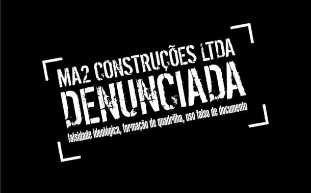 Sindilimp-BA registra Boletim de Ocorrência contra MA2 Construções Ltda
