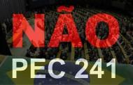 Contra a PEC 241: 10 motivos para você lutar contra a aprovação